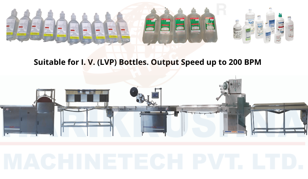 I. V. Fluid Packaging Line (LVP) - Harikrushna Machinetech
