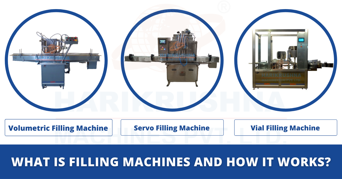 What is Filling Machines and How it Works?